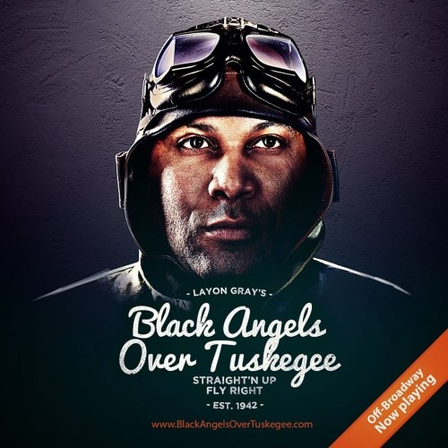 Black Angels Over Tuskegee Play Off Broadway Show Tickets Group Sales