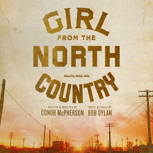 Girl Fron the North Country Broadway Show Group Discount  Tickets