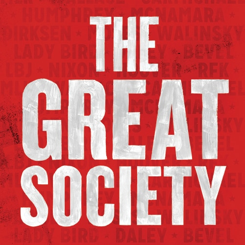 Great Society Play Broadway Show Group Discount Tickets