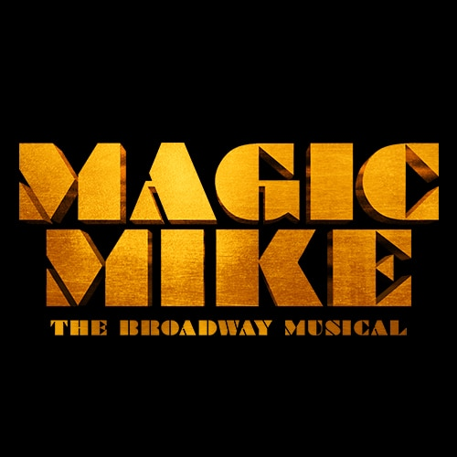 Magic Mike Broadway Musical Group Sales tickets