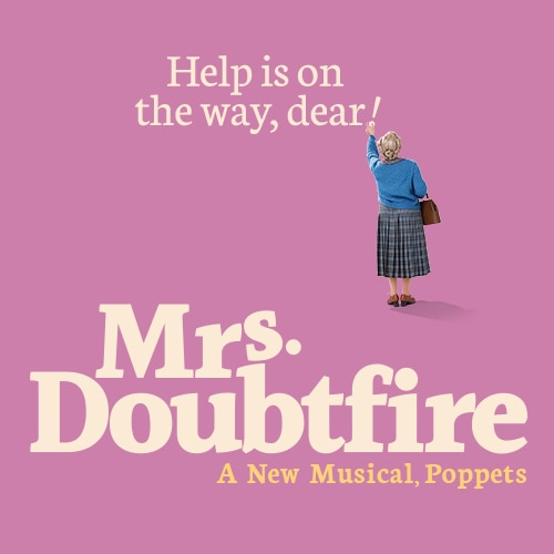 Mrs Doubtfire Musical Broadway Show Group Discount Tickets
