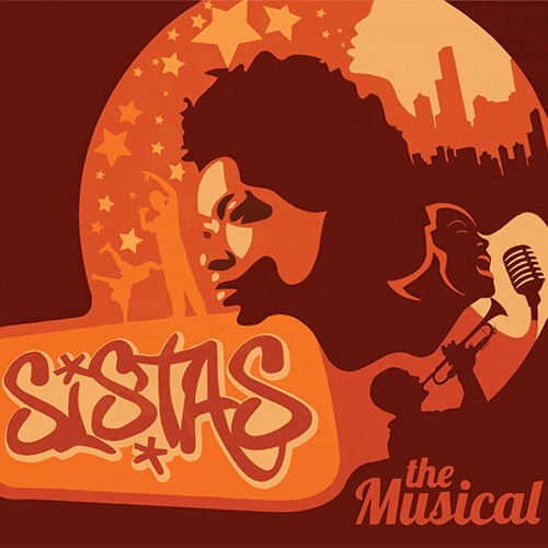 Sistas The Musical Musical Off Broadway Show Tickets Group Sales