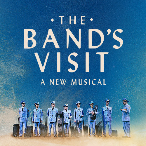 The Bands Visit Musical Broadway Show Tickets